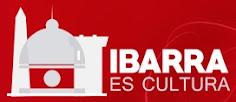 IBARRA ES CULTURA
