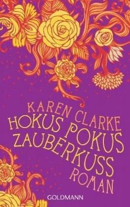 http://www.randomhouse.de/Taschenbuch/Hokus-Pokus-Zauberkuss-Roman/Karen-Clarke/e366166.rhd