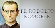 Venerável Pe. Rodolfo Komórek