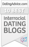"""10 Best Interracial Dating Blogs"""