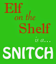 Elf on the shelf haters unite
