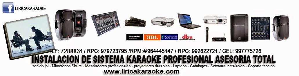 Lirica Karaoke Instalacion de sistema karaoke profesional asesoramiento personalizado