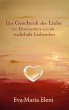 Das Geschenk der Liebe