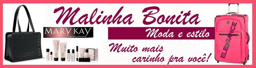 Malinha Bonita