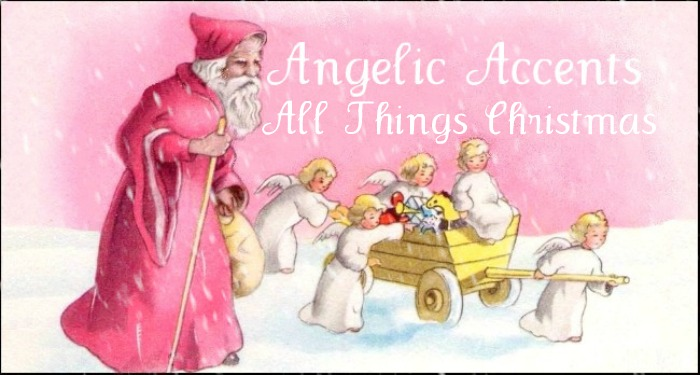 Angelic Accents All Things Christmas