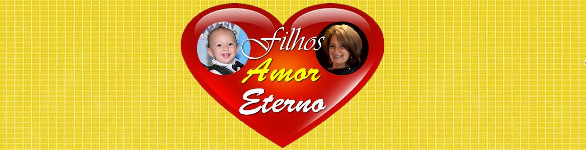 Filhos Amor Eterno
