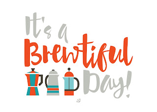 LostBumblebee©2015 MDBN : COFFEE BREWTIFUL DAY : Free Printable : Donate to download : Personal Use Only.