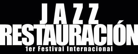 Festival Internacional de Jazz Restauración