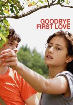Tạm Biệt Tình Đầu - Goodbye First Love (2011) Poster