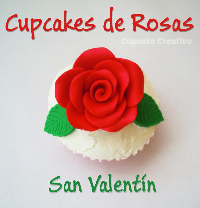 Cupcakes de Rosas Rojas San Valentín