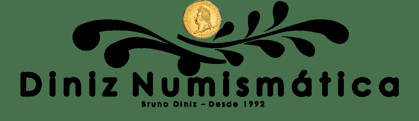 Diniz Numismática - Entre Cédulas Moedas Selos e Histórias