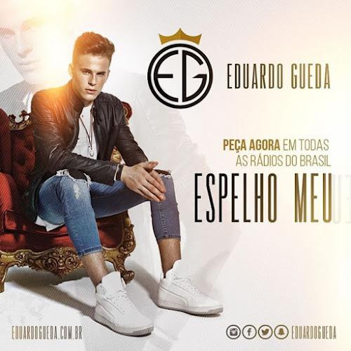 Dowloand Eduardo Gueda - Espelho Meu (Lançamento 2016) MP3 Gratis