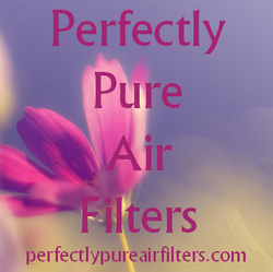 Perfectly Pure Air Filters!
