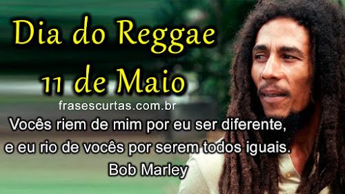 Dia do Reggae - Frases