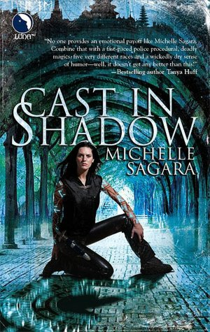 Michelle Sagara Cast in Shadow