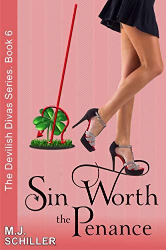 SIN WORTH THE PENANCE