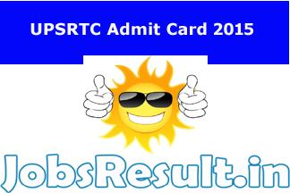 UPSRTC Admit Card 2015