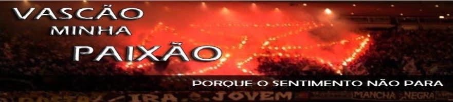 Blog Vascão Minha Paixão  l  vascaominhapaixao.blogspot.com