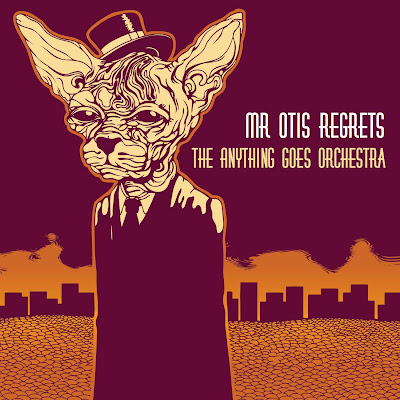 The Anything Goes Orchestra - Mr Otis Regrets