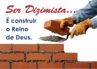 O DIZIMO   E UM DEVER  DE TODOS NÓS  AJUDE A EVANGELIZAR  AS COMUNIDADES