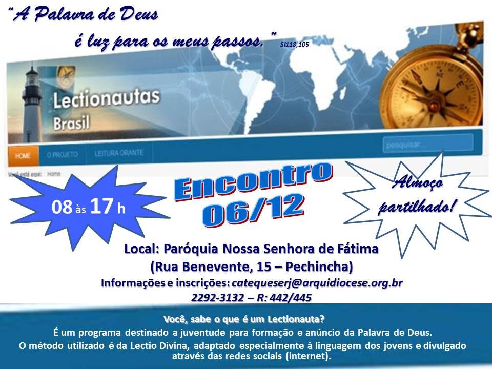 Atenção Vicariato Jacarepaguá, chegou a sua vez de ser um Lectionauta!