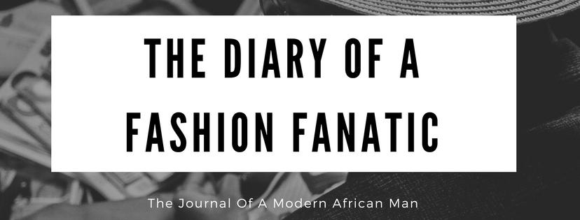 The Diary Of A Fashion Fanatic