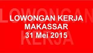 Lowongan Kerja 31 Mei 2015