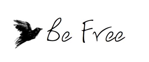 ~Be Free ~