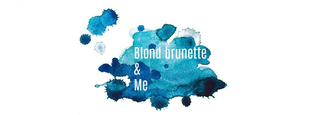 Blond brunette & me