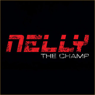 Nelly - The Champ Lyrics