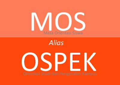 MPLS, MOS, atau OSPEK Haruskah Dihapus ?
