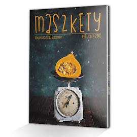 Współtworzę magazyn Maszkety