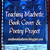 Teaching Macbeth: Book Covers and Poem Activity