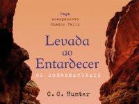 """Resenha: """"Levada ao Entardecer """" - Saga Acampamento Shadow Falls, #3 -  C.C. Hunter"""