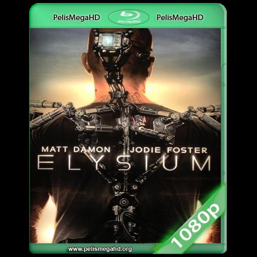 ELYSIUM (2013) WEB-DL 1080P HD MKV ESPAÑOL LATINO
