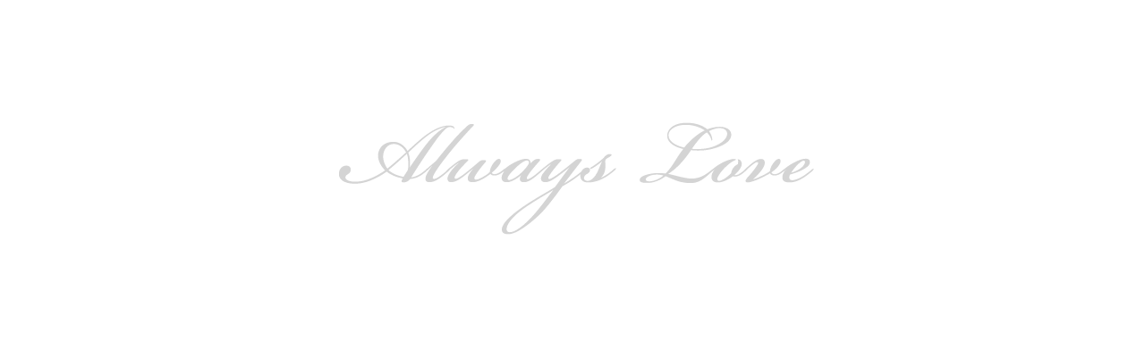 Always Love