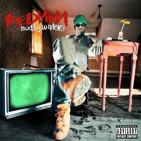 Redman - Muddy Waters  Cover