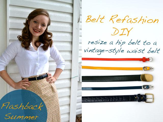 Flashback Summer:  DIY/Tutorial- Turn a Hip Belt into a Vintage-Style Waist Belt