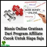 Bisnis Online Gratisan Dari Program Affiliate Cocok Untuk Siapa Saja