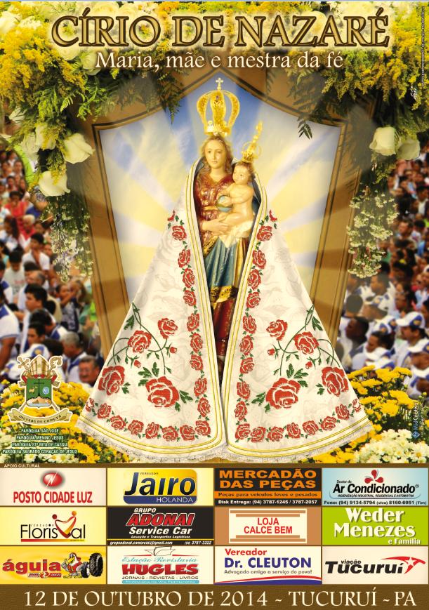 CÍRIO DE NOSSA SENHORA DE NAZARÉ - TUCURUÍ - PARÁ - 2014