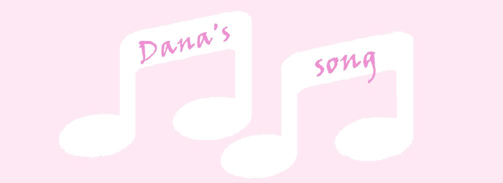 Dana's song