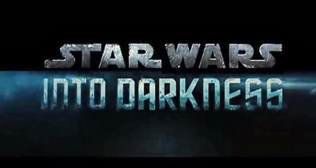 star wars into darkness