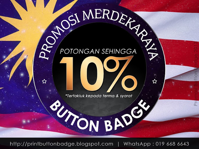 Promosi Button Badge 2013 Merdeka
