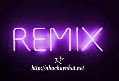 Nhạc Trẻ Remix 2013