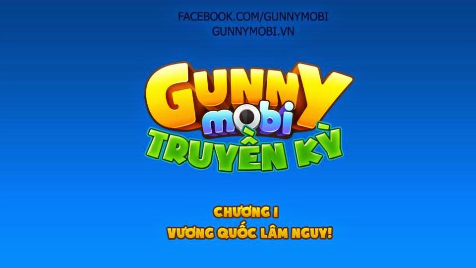 Gunny mobi truyền kỳ Chương 1: Vương quốc lâm nguy