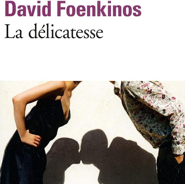 {Lecture} La délicatesse - David Foenkinos