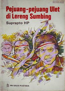 Resensi Novel Pejuang-Pejuang Ulet Di Lereng Sumbing