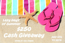 Lazy Days of Summer $250 #CASH #Giveaway! NOW to July 26th!
