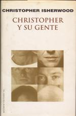 """Chistopher y su Gente"" Chistopher Isherwood"