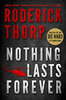 Nothing Lasts Forever Roderick Thorp cover